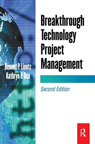 Breakthrough Technology Project Management 9780124499683