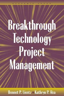 Breakthrough Technology Project Management 9780124499706