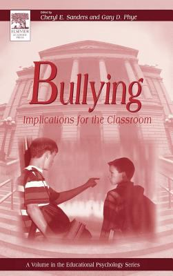 Bullying: Implications for the Classroom 9780126179552