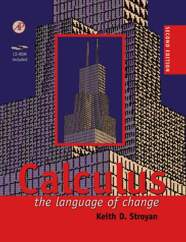 Calculus: The Language of Change [With *] 9780126730302
