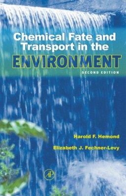 Chemical Fate and Transport in the Environment 9780123402752