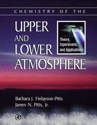 Chemistry of the Upper and Lower Atmosphere: Theory, Experiments, and Applications 9780122570605