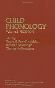 Child Phonology: Perception 9780127706023