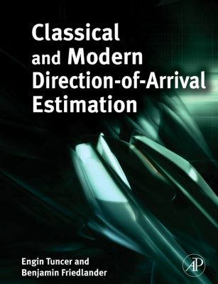Classical and Modern Direction-Of-Arrival Estimation 9780123745248