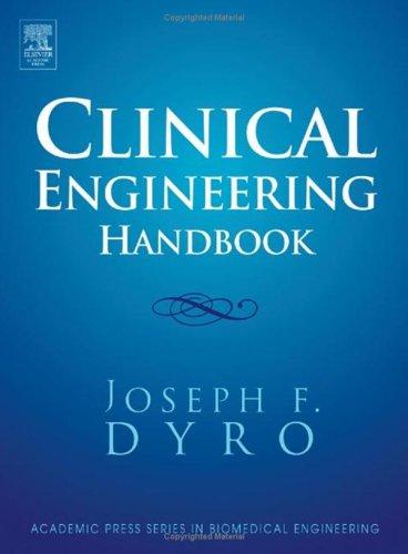 Clinical Engineering Handbook 9780122265709