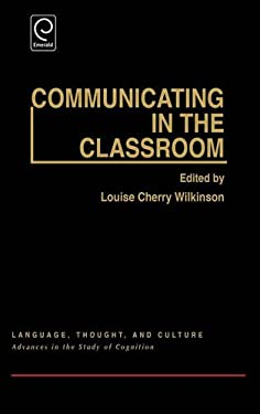 Communicating in the Classroom 9780127520605