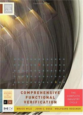 Comprehensive Functional Verification: The Complete Industry Cycle 9780127518039