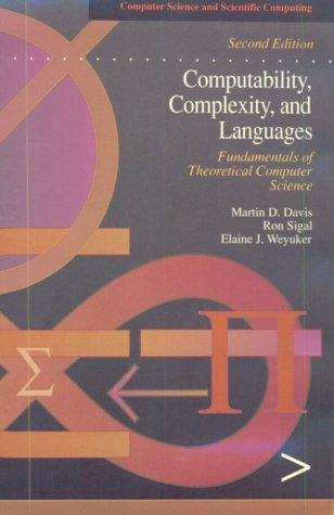 Computability, Complexity, and Languages: Fundamentals of Theoretical Computer Science 9780122063824