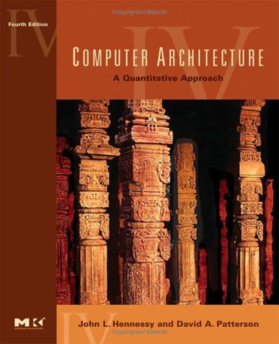 Computer Architecture: A Quantitative Approach [With CDROM] 9780123704900