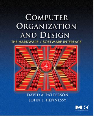 Computer Organization and Design: The Hardware/Software Interface [With CDROM]