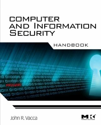 Computer and Information Security Handbook 9780123743541