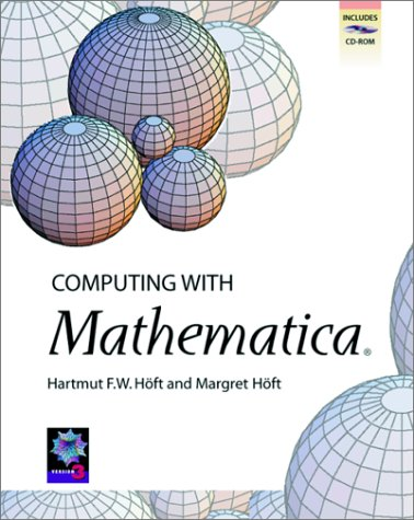Computing with Mathematica [With *] 9780123516602