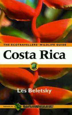 Costa Rica: The Ecotraveller's Wildlife Guide 9780120848102