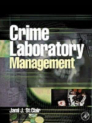 Crime Laboratory Management 9780126640519