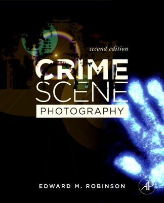Crime Scene Photography 9780123757289