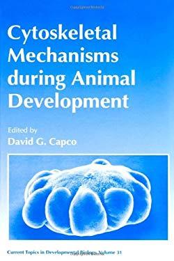 Current Topics Developmental Bio: Cytoskeletal Mechanisms During Animal Development
