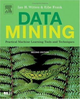 Data Mining: Practical Machine Learning Tools and Techniques 9780120884070