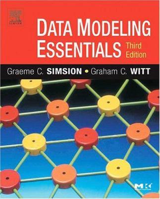 Data Modeling Essentials 9780126445510