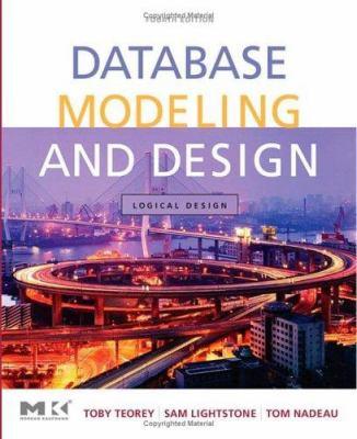 Database Modeling & Design: Logical Design