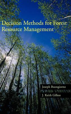 Decision Methods for Forest Resource Management 9780121413606