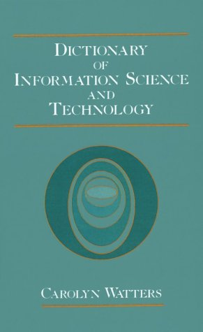 Dictionary of Information Science and Technology 9780127385105