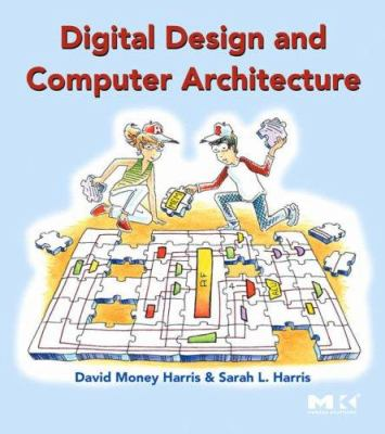 Digital Design and Computer Architecture 9780123704979