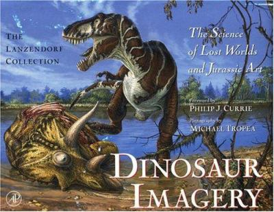 Dinosaur Imagery: The Lanzendorf Collection 9780124365902