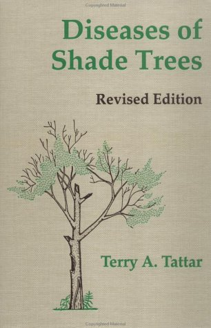 Diseases of Shade Trees, Revised Edition 9780126843514