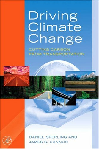 Driving Climate Change: Cutting Carbon from Transportation 9780123694959