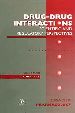 Drug-Drug Interactions: Scientific and Regulatory Perspectives 9780120329441