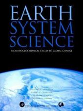 Earth System Science from Biogeochemical Cycles to Global Changes