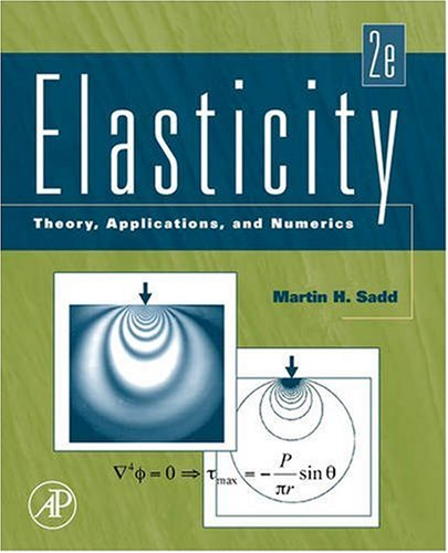 Elasticity: Theory, Applications, and Numerics 9780123744463