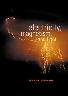 Electricity, Magnetism, and Light 9780126194555