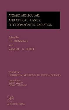 Electromagnetic Radiation: Atomic, Molecular, and Optical Physics: Atomic, Molecular, and Optical Physics: Electromagnetic Radiation 9780124759770
