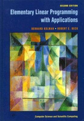 Elementary Linear Programming with Applications 9780124179103