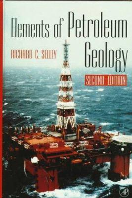 Elements of Petroleum Geology 9780126363708