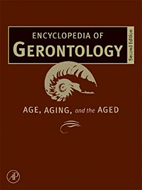 Encyclopedia of Gerontology, Two-Volume Set 9780123705303
