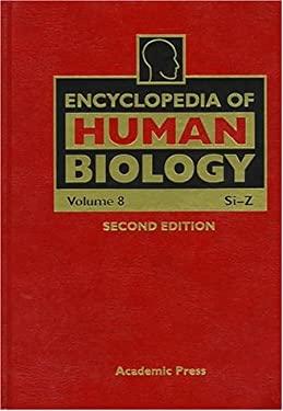 Encyclopedia of Human Biology, Volume 8 9780122269783