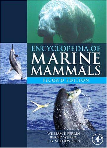 Encyclopedia of Marine Mammals 9780123735539