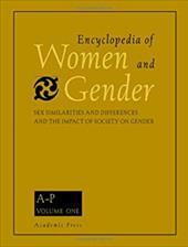 Encyclopedia of Women and Gender, Two-Volume Set: Sex Similarities and Differences and the Impact of Society on Gender 1-2 327151