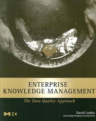 Enterprise Knowledge Management: The Data Quality Approach 9780124558403