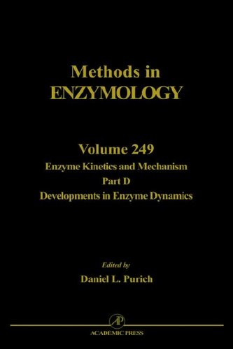 Enzyme Kinetics and Mechanism, Part D: Developments in Enzyme Dynamics 9780121821500