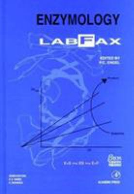 Enzymology Labfax 9780122388408
