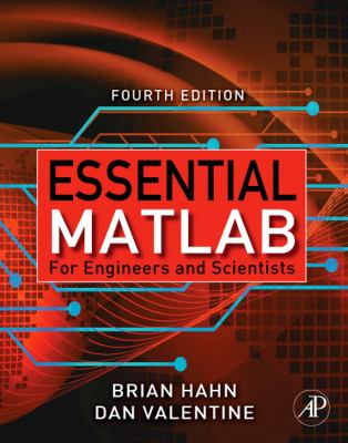 Essential MATLAB for Engineers and Scientists 9780123748836