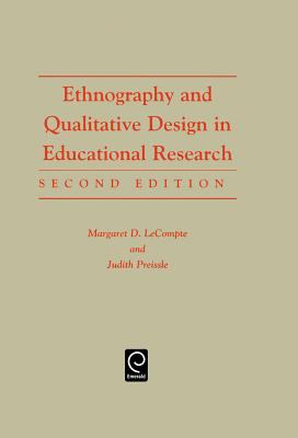 Ethnography and Qualitative Design in Educational Research 9780124405752