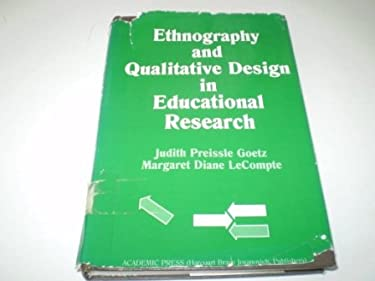 Ethnography and Qualitative Design in Educational Research 9780122874802