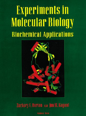 Experiments in Molecular Biology: Biochemical Applications 9780121473709