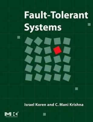 Fault-Tolerant Systems 9780120885251