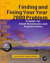 Finding and Fixing Your Year 2000 Problem