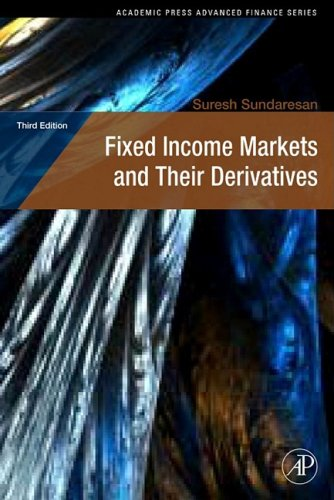 Fixed Income Markets and Their Derivatives 9780123704719